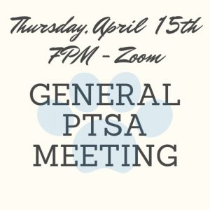 PTSA General Membership Meeting @ ZOOM