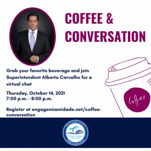 Coffee & Conversation with Superintendent Alberto Carvalho